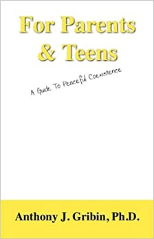 Book For Parents and Teens: A Guide to Peaceful Coexistence