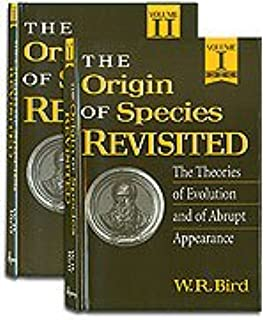Origin Of Species Revisited The Theories Evolution And Abrupt Appearance 2 Volume