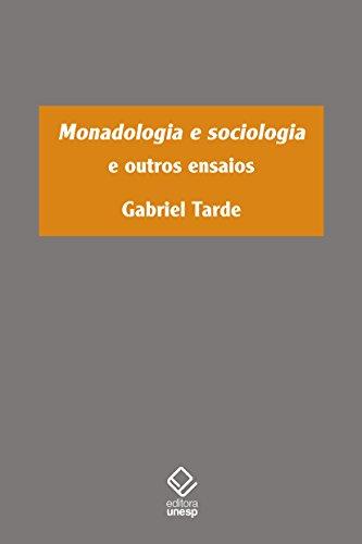 Monadologia e Sociologia e Outros Ensaios