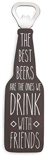 Pavilion - The Best Beers are the ones we Drink with Friends Magnetic Bottle Opener