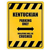 Kentucky Parking Only Violators will be crushed - Usa States - Parking Sign [ Decorative Novelty Sign Wall Plaque ]