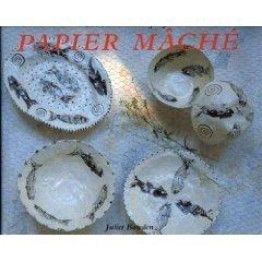 The Art and Craft of Papier - Papier Crafts Mache