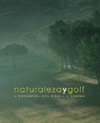 Descargar Libro Naturaleza Y Golf. L'estanyol Del Brull-osona Marc Ordeix I Rigo