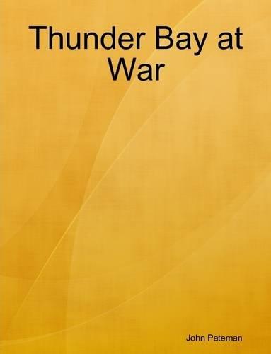 Read Online Thunder Bay at War ebook