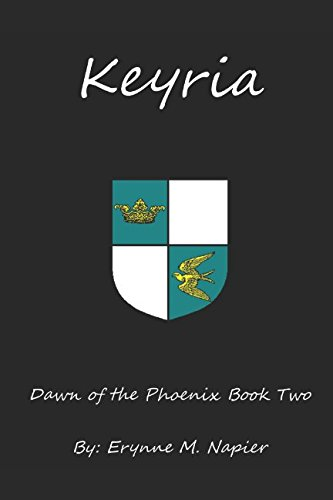 Keyria: Dawn of the Phoenix Book Two