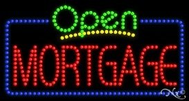 Mortgage Open Led Sign  High Impact  Energy Efficient
