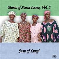Music of Sierra Leone, Vol. 5 - Susu of Lungi