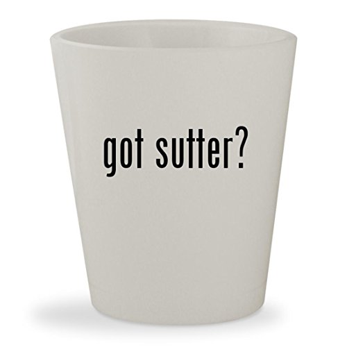 got sutter? - White Ceramic 1.5oz Shot (Sutter Merlot)