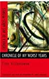 Chronicle of My Worst Years (Cronica de Mis Anos Peores), Tino Villanueva, 0810150344