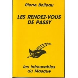 Les rendez-vous de Passy, Boileau, Pierre
