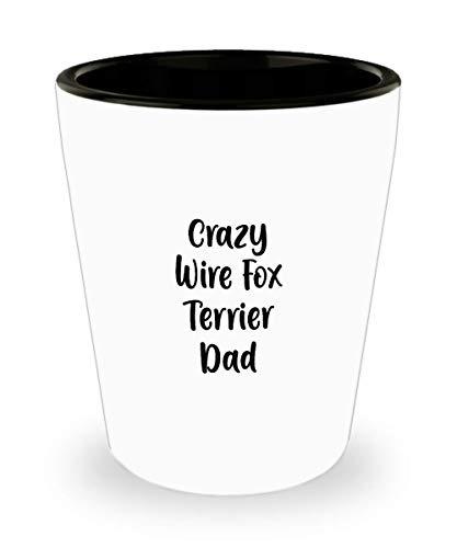 Crazy Wire Fox Terrier Dad Shot Glass Gift for Dog Lover