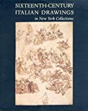 Sixteenth-Century Italian Drawings in New York Collections, William M. Griswold and Linda Wolk-Simon, 0870996886