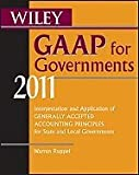 img - for Wiley GAAP for Governments 2011 (11) by Ruppel, Warren [Paperback (2011)] book / textbook / text book