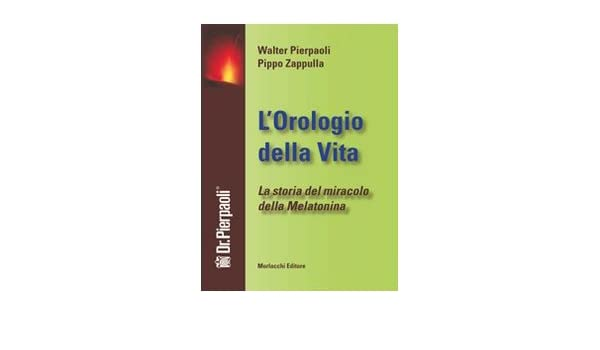 La storia del miracolo della melatonina. Con DVD: Amazon.es: Walter Pierpaoli, Pippo Zappulla, L. Marzano: Libros en idiomas extranjeros