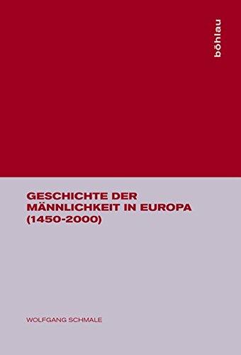Geschichte der Männlichkeit in Europa (1450-2000) Gebundenes Buch – 1. Januar 2003 Wolfgang Schmale Böhlau Wien 3205771427 MAK_new_usd__9783205771425