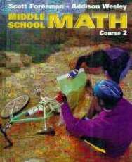 Scott Foresman Addison Wesley Middle School Math: Course 2