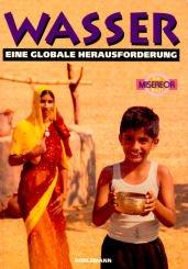 Wasser - eine globale Herausforderung