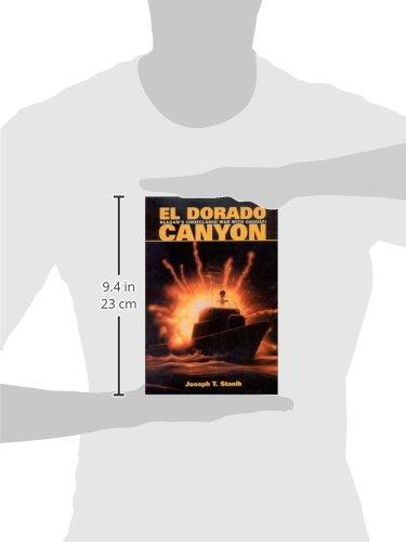 El Dorado Canyon: Reagans Undeclared War with Qaddafi ...