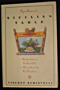 Papa Andrea's Sicilian Listing: Recipes from a Sicilian Chef As Remembered by His Grandson