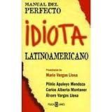 img - for El Manual del Perfecto Idiota Latinoamericano book / textbook / text book