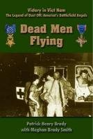Dead Men Flying (Military Monograph)