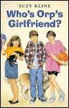 Who's Orp's Girlfriend?, Suzy Kline, 0399224319