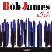 Bob James - In Hi-Fi By Bob James (2003-04-22) - Zortam Music