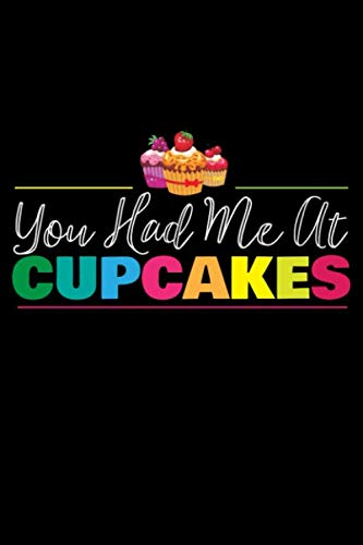 You Had Me At Cupcakes: Cute Recipe Cupcake Cake Baking Diary