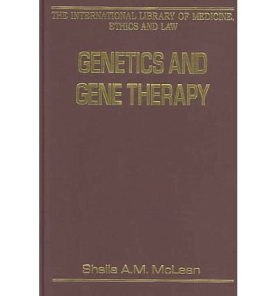 [(Genetics and Gene Therapy )] [Author: Sheila A.M. McLean] [Mar-2005]