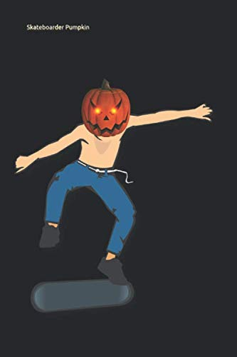 Skateboarder Girl Costume For Halloween (Skateboarder Pumpkin: Lined Notebook / Diary / Journal To Write In 6