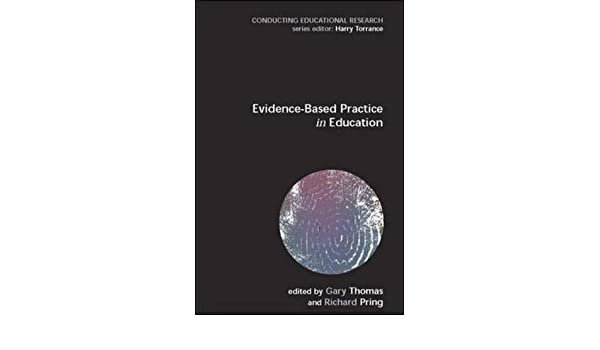Evidence-based Practice in Education (Conducting Educational Research)