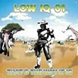 That's Way It Is by Low Iq (2007-01-31)