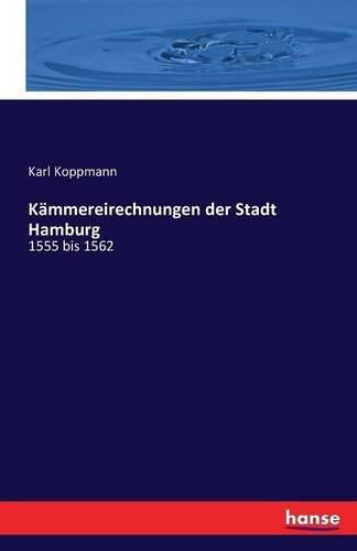 Der Stadt Hamburg kämmereirechnungen der stadt hamburg german edition karl koppmann