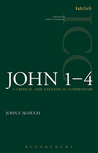 Read Online John 1-4: A Critical and Exegetical Commentary (International Critical Commentary) pdf