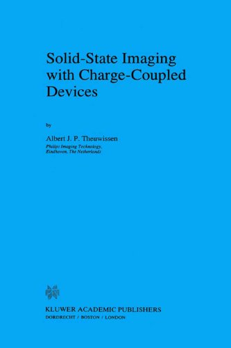 Solid-State Imaging with Charge-Coupled Devices (Solid-State Science and Technology Library Book 1)