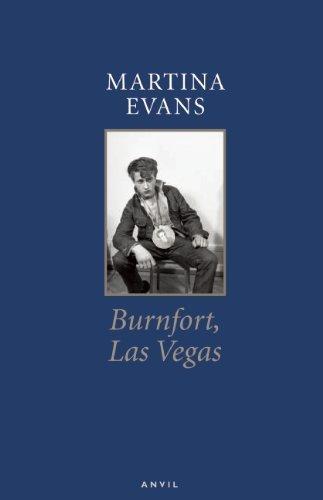 Burnfort, Las Vegas by Martina Evans (2014-10-10)
