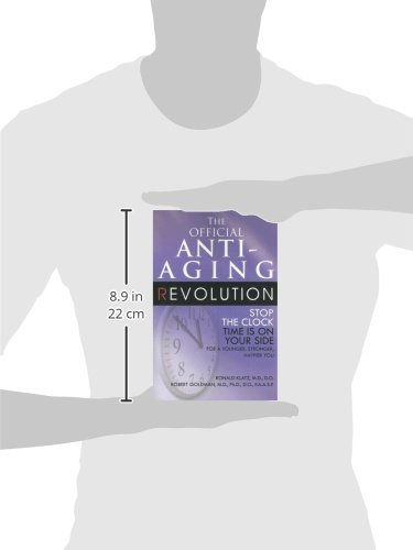 31gjBYio9qL - The Official Anti-Aging Revolution: Stop the Clock, Time is on Your Side for a Younger, Stronger, Happier You