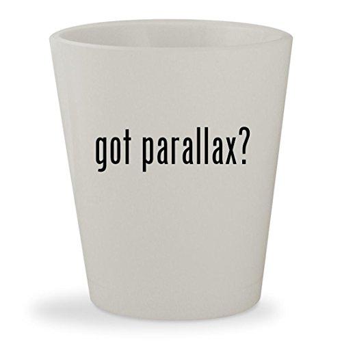 got parallax? - White Ceramic 1.5oz Shot Glass