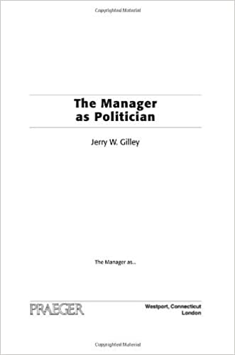 Amazon the manager as politician the manager as ebook amazon the manager as politician the manager as ebook jerry w gilley kindle store fandeluxe Images