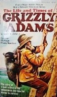 The Life and Times of Grizzly Adams (1972) (Book) written by Charles Sellier
