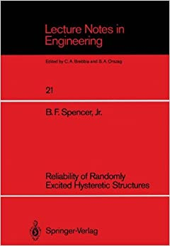Reliability of Randomly Excited Hysteretic Structures (Lecture Notes in Engineering)