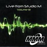 Live From Studio M Volume 8-Triple MMM 105.5FM by