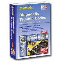 2007 Import Diagnostic Trouble Code Manual(1994-2007) (Autodata Technical Manual Series)