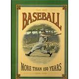 Baseball: More than 150 years