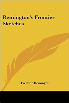 Book Remington's Frontier Sketches