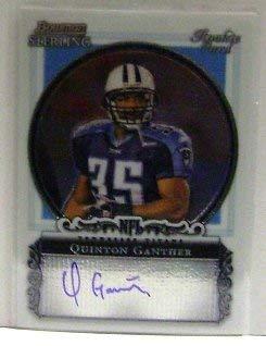 2006 Bowman Sterling #QG Quinton Ganther RC Auto NFL Football Trading Card 2006 Bowman Sterling Rc Auto