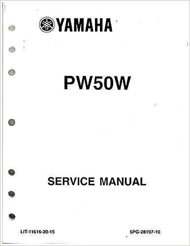 LIT-11616-20-15 2007 – 2009 And 2012 – 2013 Yamaha PW50