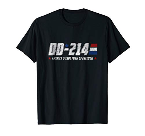 DD-214 America's true form of freedom Veteran T-Shirt