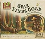 Griz Finds Gold: A Story About California