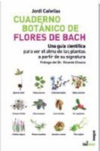 Descargar Libro Cuaderno Botanico De Las Flores De Bach Jordi Canellas